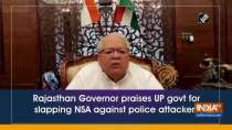 Rajasthan Governor praises UP govt for slapping NSA against police attackers