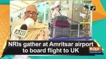 NRIs gather at Amritsar airport to board flight to UK