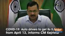 COVID-19: Auto drivers to get Rs 5,000 from April 13, informs CM Kejriwal