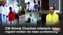 CM Shivraj Chouhan interacts with migrant workers via video-conferencing