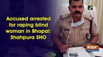 Accused arrested for raping blind woman in Bhopal: Shahpura SHO