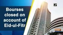 Bourses closed on account of Eid-ul-Fitr