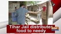 Tihar Jail distributes food to needy