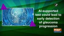 AI-supported test could lead to early detection of glaucoma progression