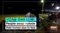 Vizag gas leak: People sleep outside their homes due to fear