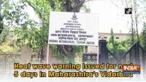Heat wave warning issued for next 5 days in Maharashtra