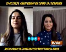 TV actress Aneri Vajani reveals what she is upto during this lockdown