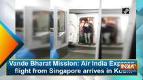 Vande Bharat Mission: Air India Express flight from Singapore arrives in Kochi