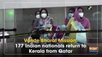 Vande Bharat Mission: 177 Indian nationals return to Kerala from Qatar