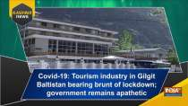 Covid-19: Tourism industry in Gilgit Baltistan bearing brunt of lockdown; government remains apathetic