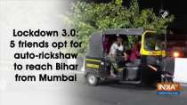 Lockdown 3.0: 5 friends opt for auto-rickshaw to reach Bihar from Mumbai