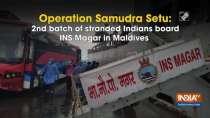 Operation Samudra Setu: 2nd batch of stranded Indians board INS Magar in Maldives