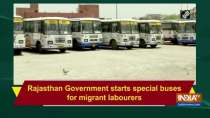 Rajasthan Government starts special buses for migrant labourers