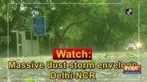 Watch: Massive dust storm envelops Delhi-NCR