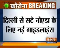 Lockdown 4.0: UP govt issued new guidelines for Noida