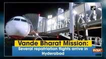 Vande Bharat Mission: Several repatriation flights arrive in Hyderabad