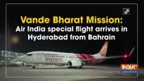 Vande Bharat Mission: Air India special flight arrive in Hyderabad from Bahrain