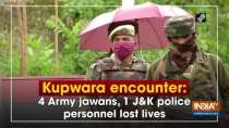 Kupwara encounter: 4 Army jawans, 1 Jammu and Kashmir police personnel lost lives