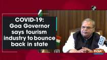 COVID-19: Goa Governor says tourism industry to bounce back in state