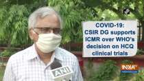 COVID-19: CSIR DG supports ICMR over WHO