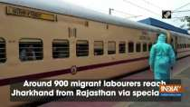 Around 900 migrant labourers reach Jharkhand from Rajasthan via special train
