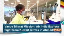 Vande Bharat Mission: Air India Express flight from Kuwait arrives in Ahmedabad