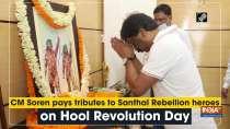 CM Soren pays tributes to Santhal Rebellion heroes on Hool Revolution Day