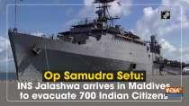 WOp Samudra Setu: INS Jalashwa arrives in Maldives to evacuate 700 Indian Citizens