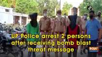 UP Police arrest 2 persons after receiving bomb blast threat message