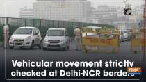 Vehicular movement strictly checked at Delhi-NCR borders