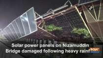 Solar power panels on Nizamuddin Bridge damaged following heavy rainfall