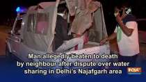 Man allegedly beaten to death by neighbour after dispute over water sharing in Delhi