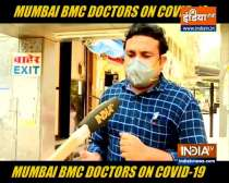 Mumbai BMC doctors talk about Covid-19