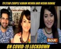 TV couple Karan Mehra, Nisha Rawal open up on their lockdown days