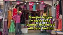 Sarojini Nagar market shop owners frustrated with low footfall