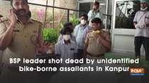 BSP leader shot dead by unidentified bike-borne assailants in Kanpur
