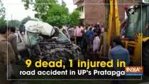 9 dead, 1 injured in road accident in UP