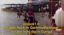 Unlock1.0: People flock to Garhmukteshwar to take holy dip in Ganga
