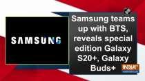 Samsung teams up with BTS, reveals special edition Galaxy S20+, Galaxy Buds+