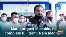 Manipur govt is stable, to complete full term: Ram Madhav