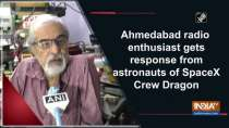 Ahmedabad radio enthusiast gets response from astronauts of SpaceX Crew Dragon