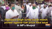 Digvijaya Singh holds cycle march protest against fuel price hike issue in MP