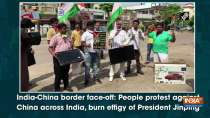 India-China border face-off: People protest against China across India, burn effigy of President Jinpin