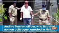 Andhra Tourism officer, who thrashed woman colleague, arrested in Nellore