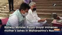 Railway Minister Piyush Goyal immerses mother