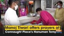 Manoj Tiwari offers prayers at Connaught Place