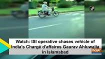Watch: ISI operative chases chases vehicle of India