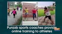 Punjab sports coaches provide online training to athletes