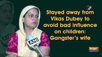 Stayed away from Vikas Dubey to avoid bad influence on children: Gangster