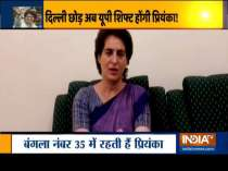 Priyanka Gandhi told to vacate govt bungalow, will now shift to Lucknow